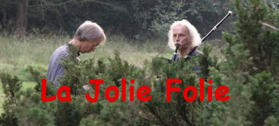 La Jolie Folie [Nl]